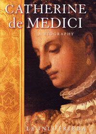 Catherine de Medici - a biography